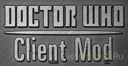 Doctor Who  [WIP] клиент мод