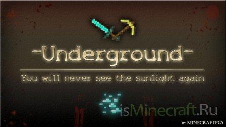[Карта][1.2.5]Underground v1.1 - Вы никогда не увидите солнечного света
