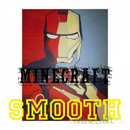 MInecraft Smooth: Iron Man Edition