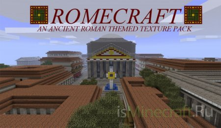 Romecraft [1.7.2] [32x/16x]