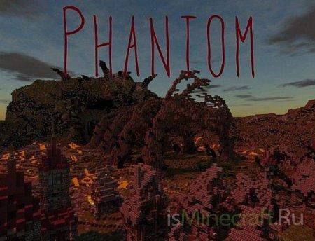 Phantom [Карта] - Minecraft ад