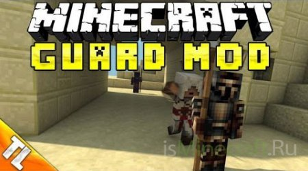 Guards Mod [1.6.4]