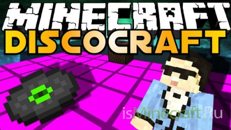 DiscoCraft [1.6.4] - организуем дискотеку