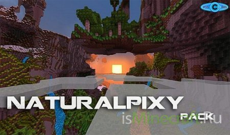 NaturalPixy pack [1.7.4] [16x]