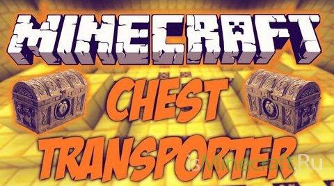 Chest Transporter [1.7.5]