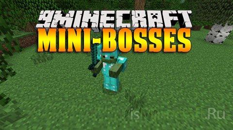 Mini-Bosses [1.7.2]