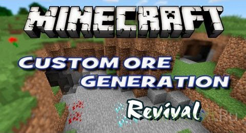 Custom Ore Generation Revival [1.7.2]