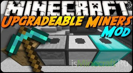 Upgradable Miners [1.7.2]