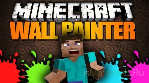 Wall Painter [1.7.10]