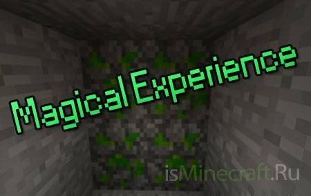 Magical Experience [1.7.10]