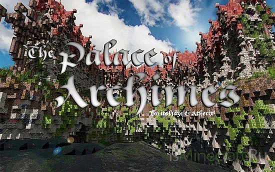 The Palace of Archimes | ft. Atherix [Карта]