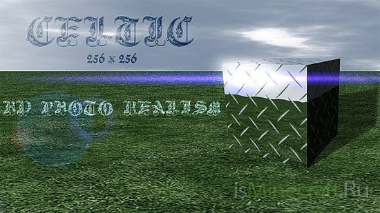 Celtic HD Photo Realism [1.7.9] [256x]