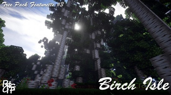 Birch Isle - Tree Pack Featurette #3 [Карта]